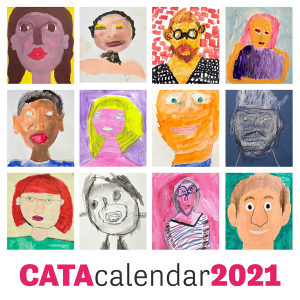 "A grid of 12 self portraits in different mediums. Text reads ""CATA Calendar 2021"""